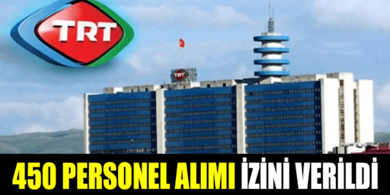 TRT ye 450 Sözleşmeli Personel Alımı Yetkisi