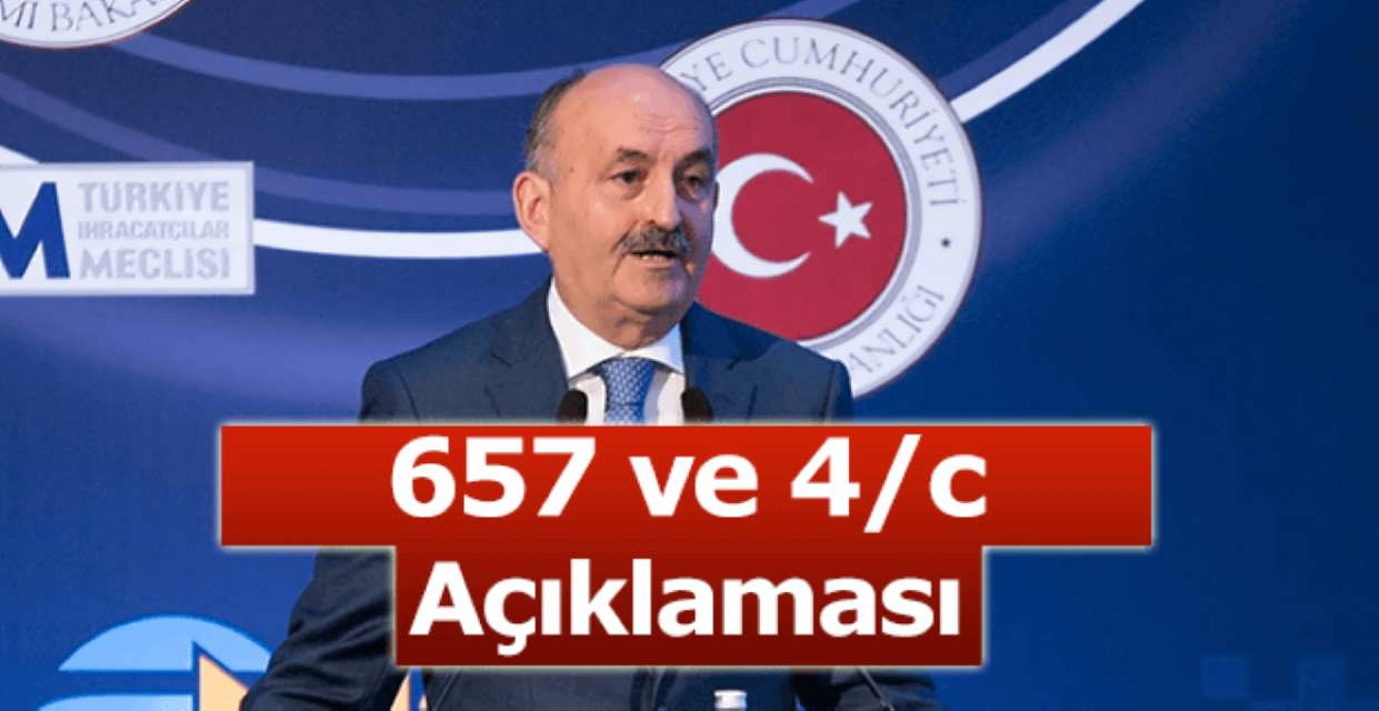 Çalışma Bakanı 657 İle 4/c Açıklaması