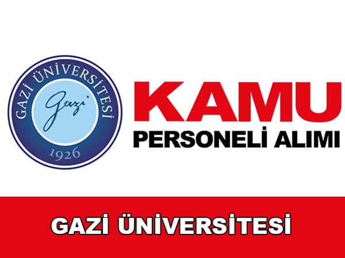 Gazi Üniversitesi 31 Personel Alımı