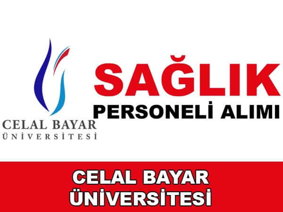 Celal Bayar Üniversitesi Sağlık Personeli Hemşire Alımı 2016