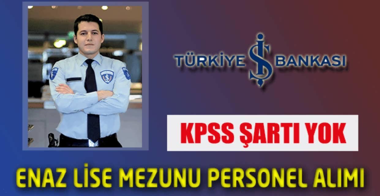 İş Bankası Lise Mezunu Personel Alımı 2017