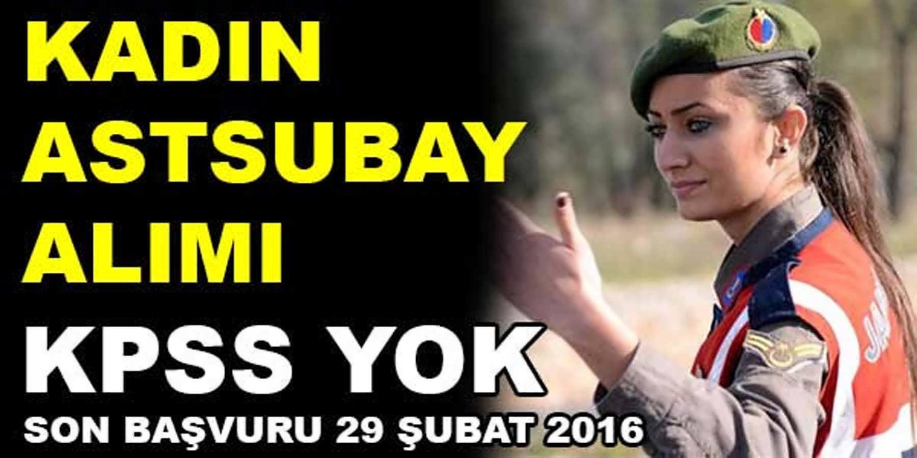Kadın Astsubay Alımı Başvurusu 2016