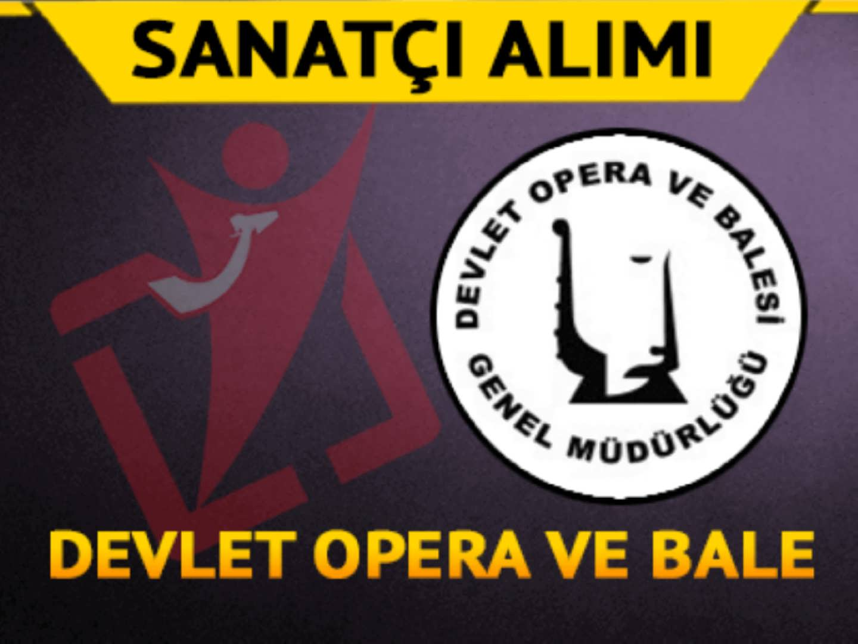 Mersin Devlet Opera ve 3 Bale Sanatçı Alımı