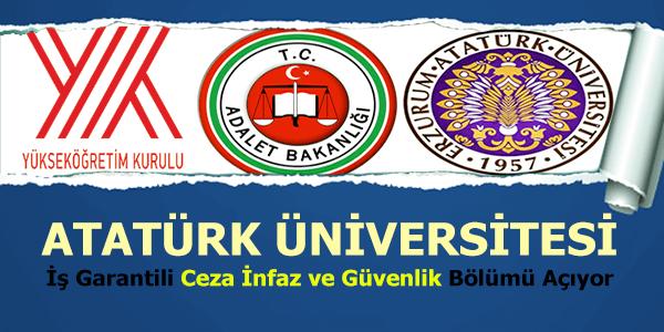 Atatürk Üniversitesi İş Garantili Ceza İnfaz ve Güvenlik bölümü açılıyor
