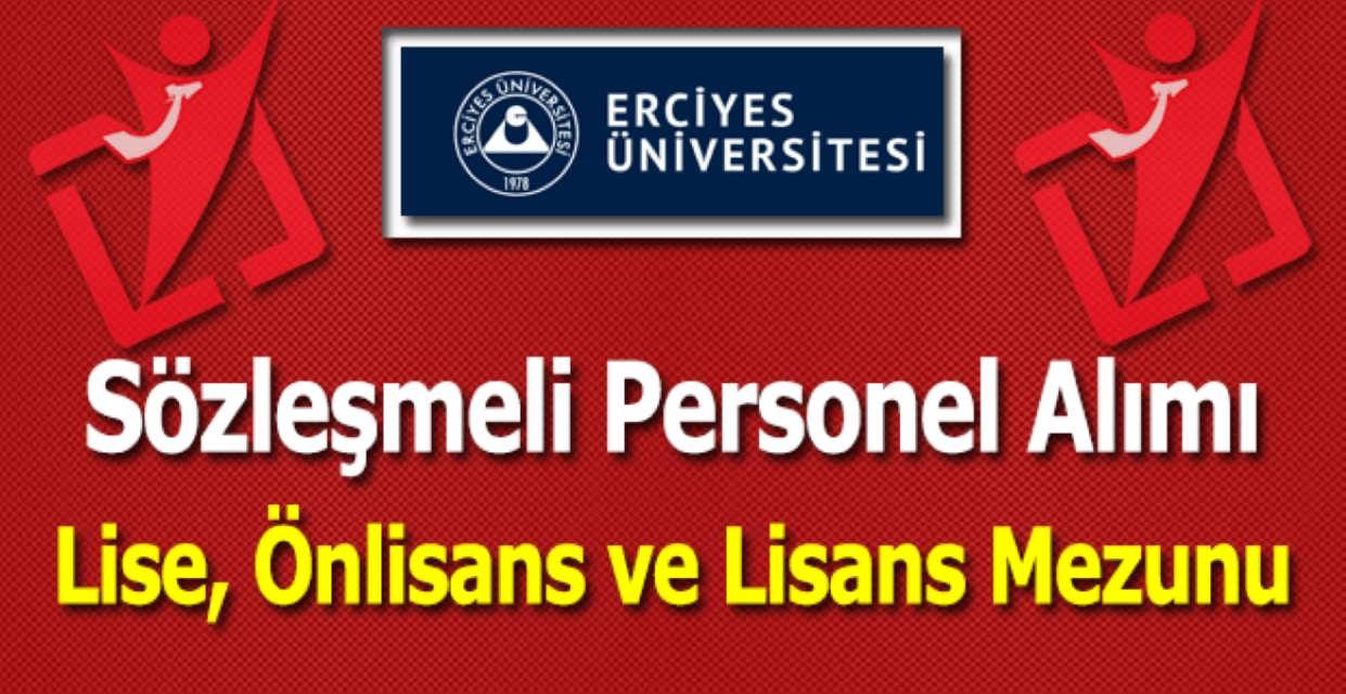 Erciyes Üniversitesi Sözleşmeli Personel Alımı 2017