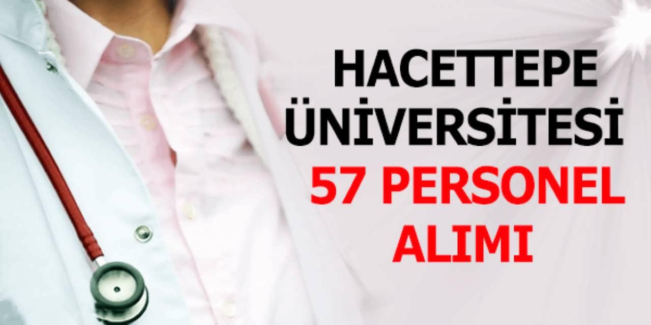 Hacettepe Üniversitesi 57 Personel Alımı