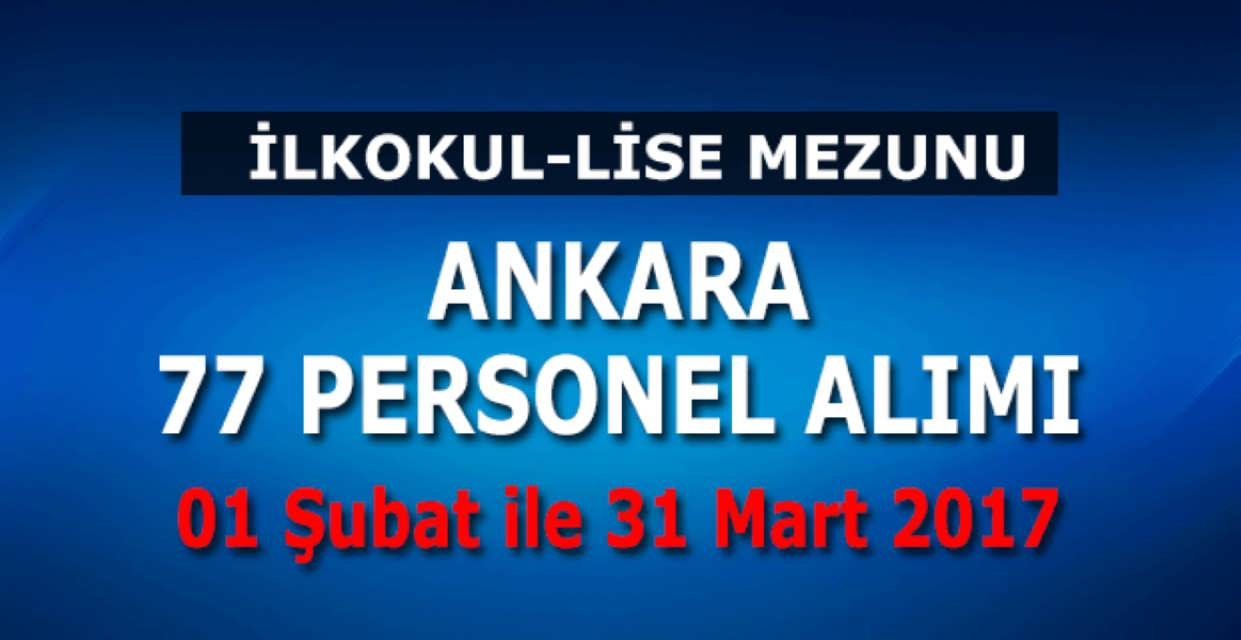 Ankara 77 Personel Alımı