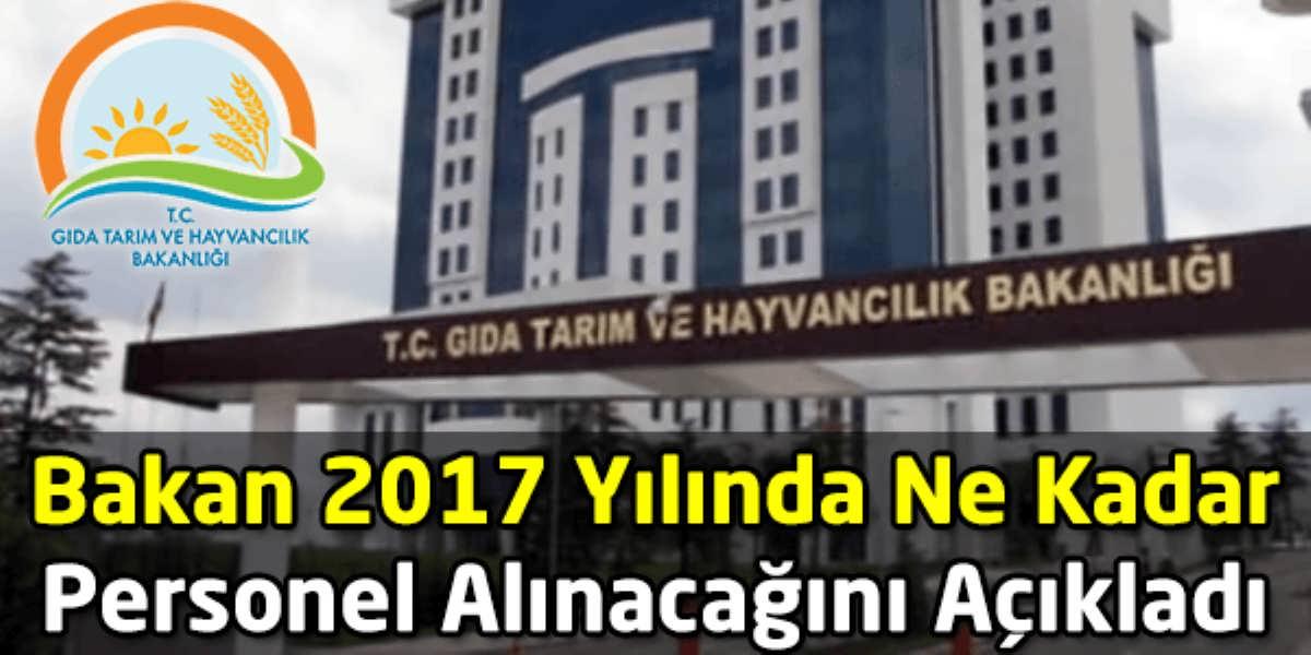 Bakan 2017 Yılında Ne Kadar Personel Alınacağını Açıkladı