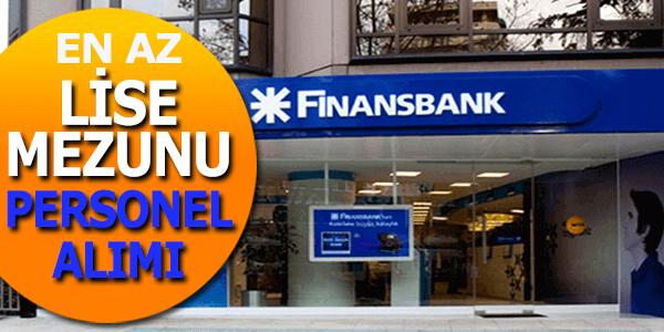 Finansbank En Az Lise Mezunu Personel Alımları 2017
