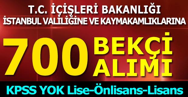 İstanbul Valiliği 700 Bekçi Alımı 2017