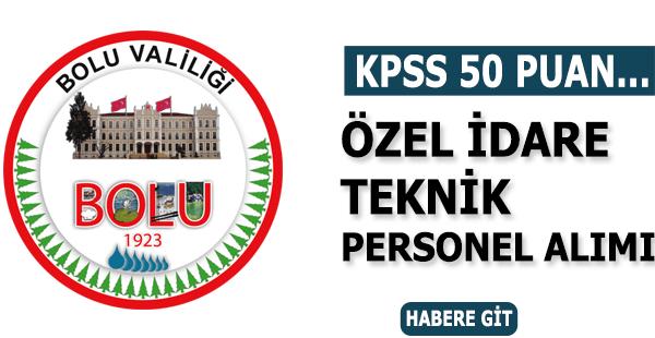 Bolu Özel İdare 50 KPSS Puanıyla Personel Alımı