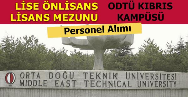 ODTÜ Orta Doğu Teknik Üniversitesi Personel Alım İlanı