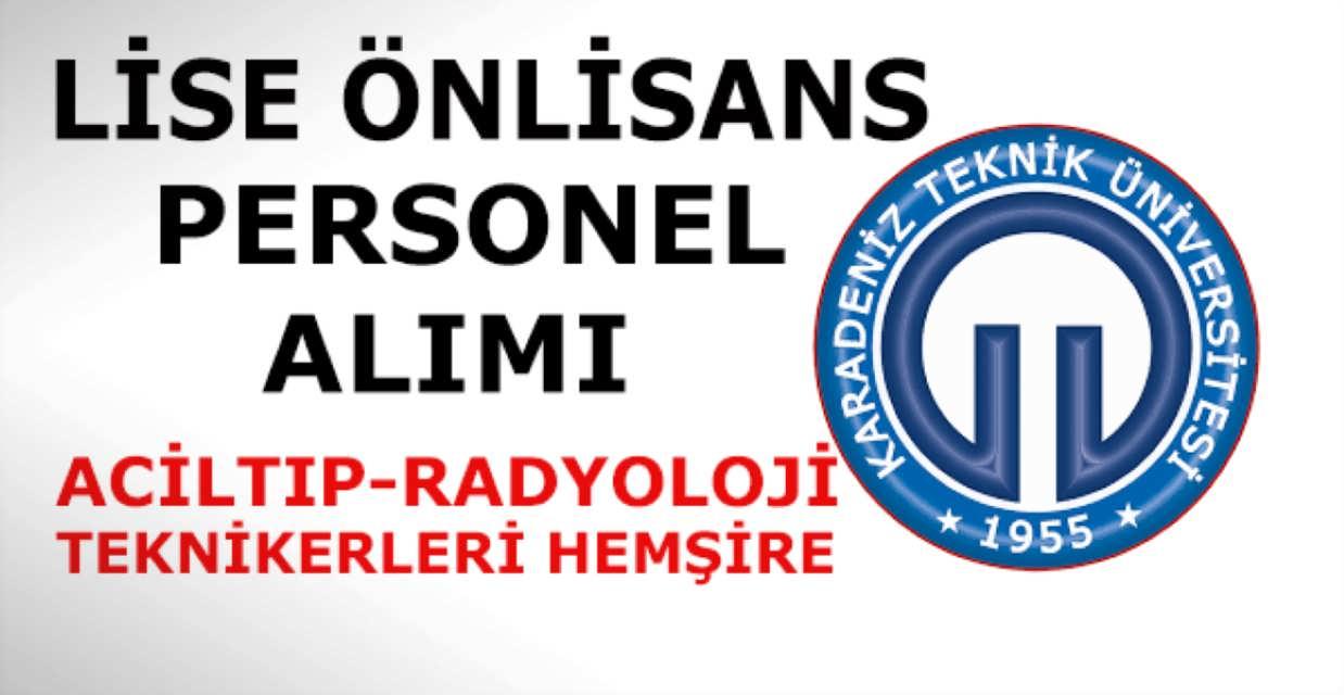 Karadeniz Teknik Üniversitesi 15 Sağlık Memur Alımı
