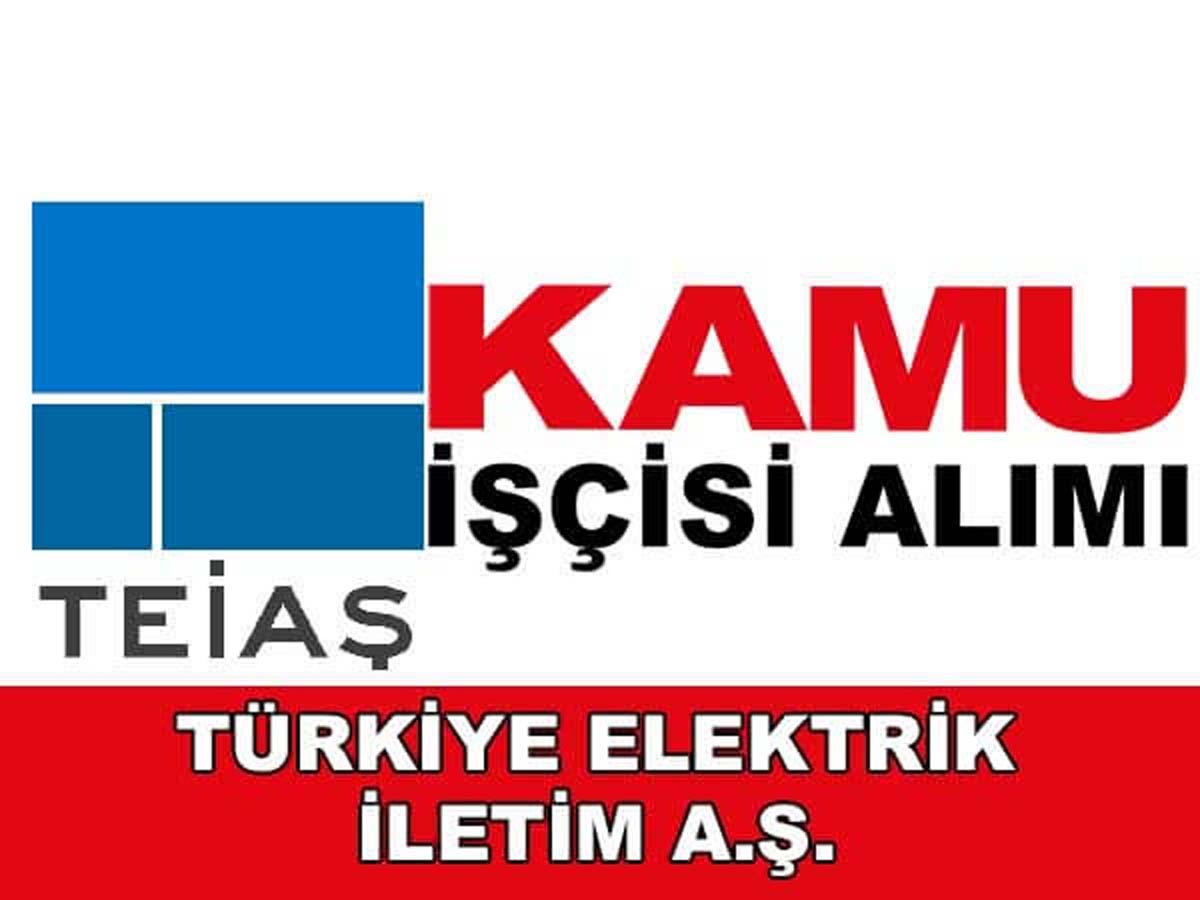 TEİAŞ Genel Müdürlüğü 193 Kadrolu İşçi Alımı 2016