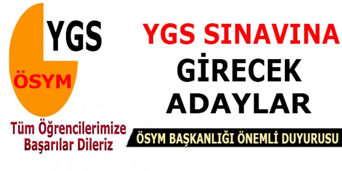 YGS Sınavına Girecek Adaylar ÖSYM'den Önemli Duyuru