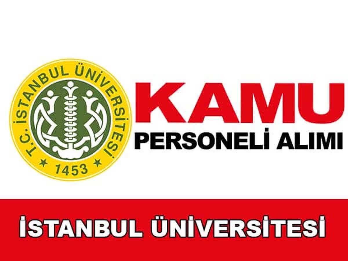 İstanbul Üniversitesi Sözleşmeli Personel Alımı