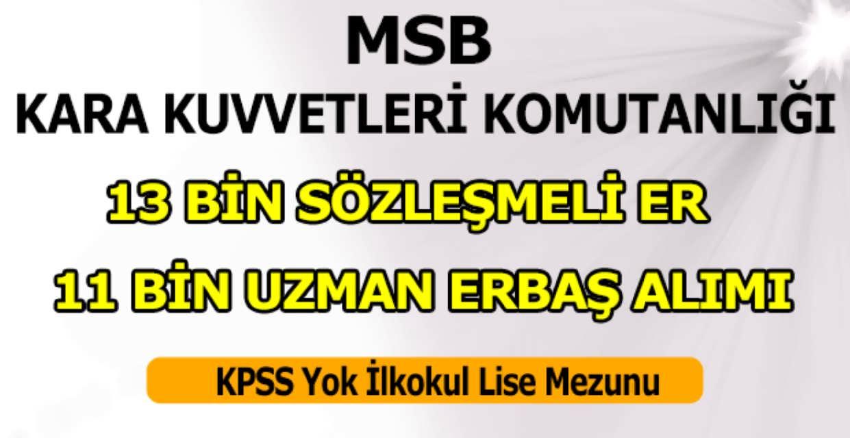 MSB 24 Bin Uzman Erbaş ve Sözleşmeli Er Alımı 3 Mart 2017