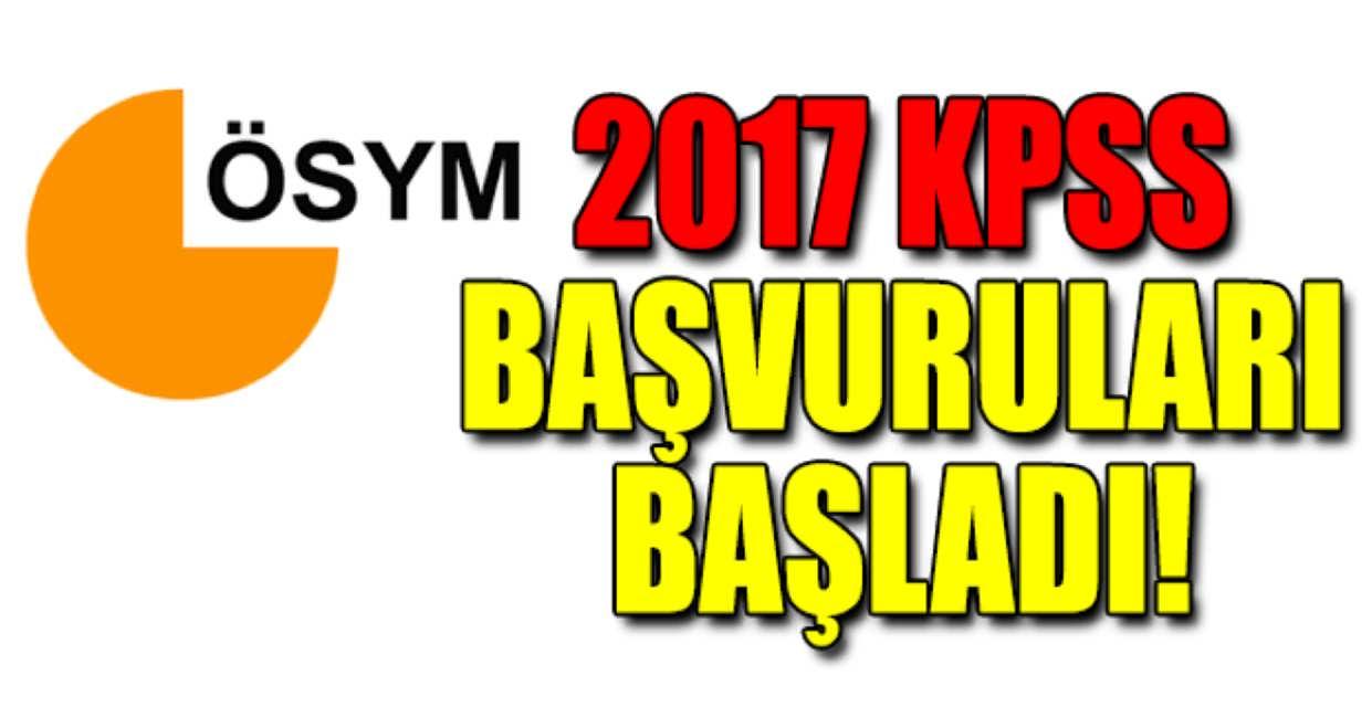 2017 KPSS Başvuruları Başladı