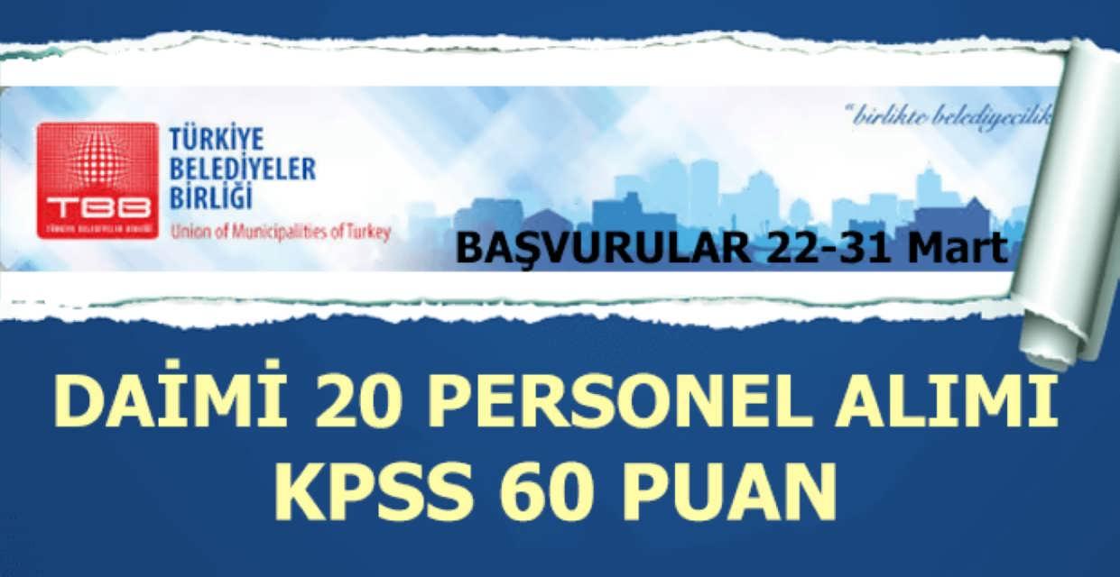 Türkiye Belediyeler Birliği 20 Personel Alımı İş İlanları