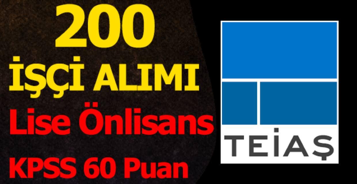TEİAŞ Genel Müdürlüğü 200 İşçi Alımı İş İlanları