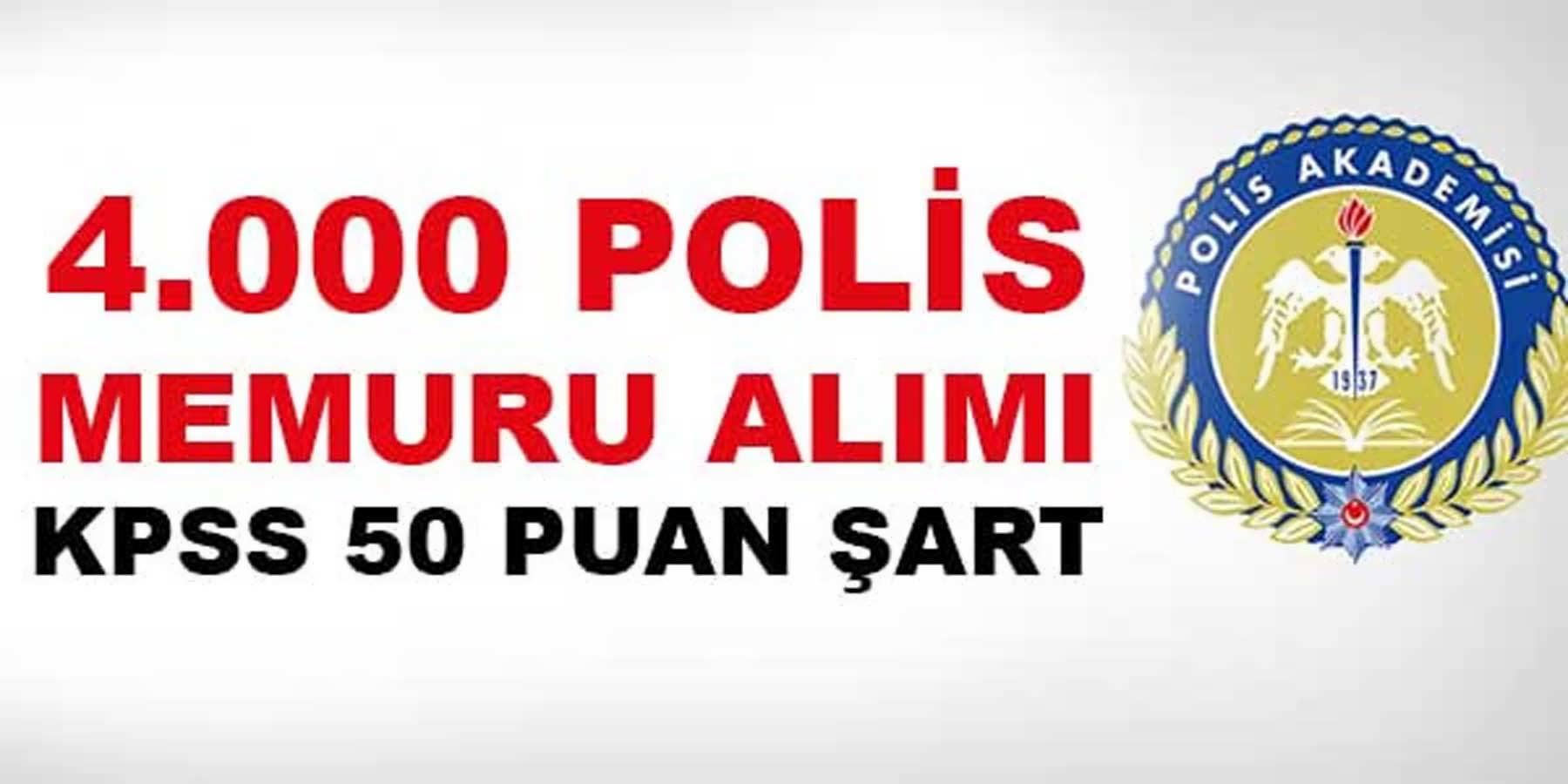 4 Bin Polis Memuru Alımı Şubat 2016