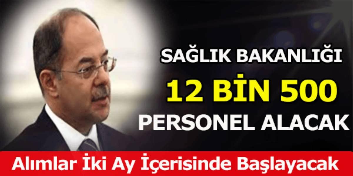 Sağlık Bakanlığı 12 Bin 500 Personel Alınacak