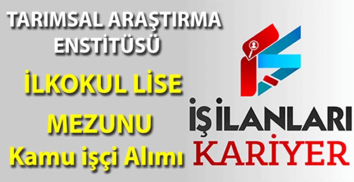 Geçit Kuşağı Tarımsal Araştırma Enstitüsü Eskişehir 5 Personel Alımı İş İlanı