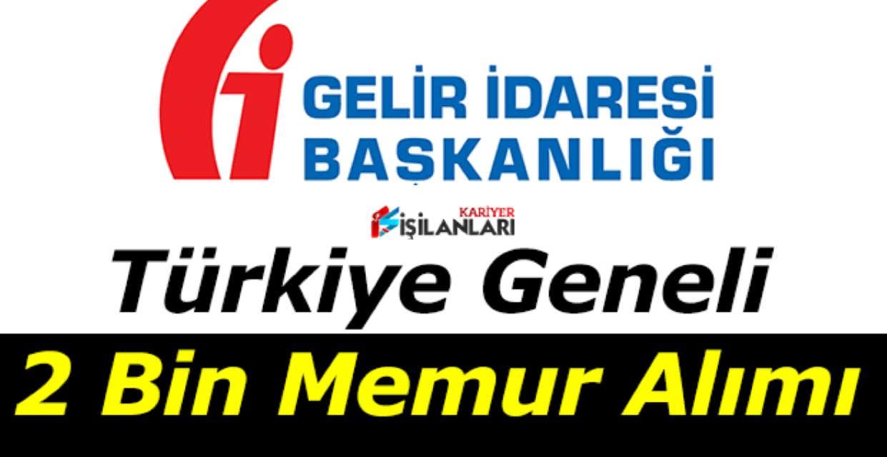 GİB 2 Bin Memur Alımı DPB İlanı Yayınlandı
