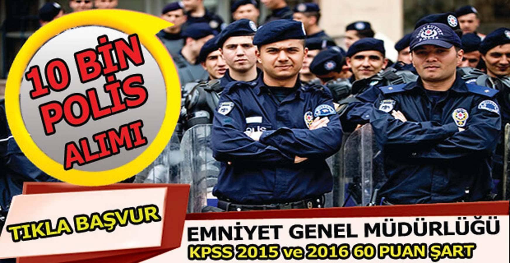 EGM Polis Akademisi 10 Bin Polis Alımı Başladı Tıkla Başvur
