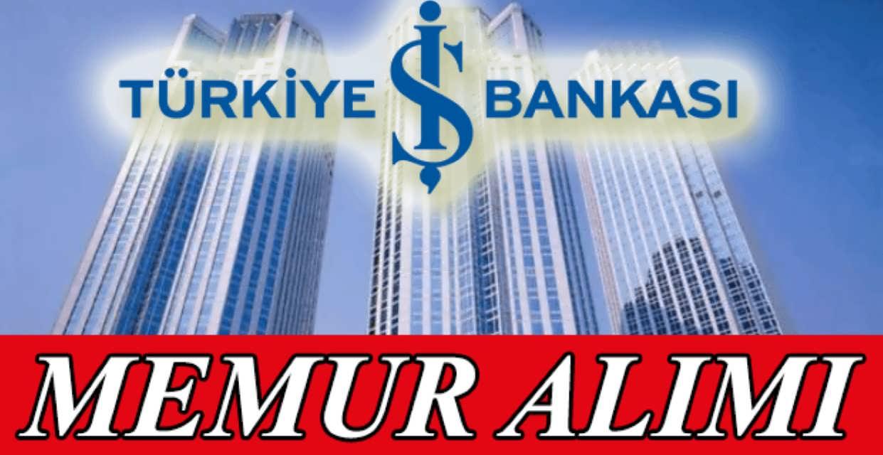 İş Bankası Nisan Ayında Personel Alıyor