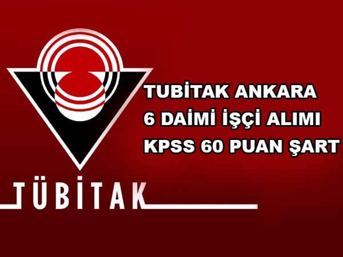 TUBİTAK Ankara 6 Personel Alımı Yapıyor