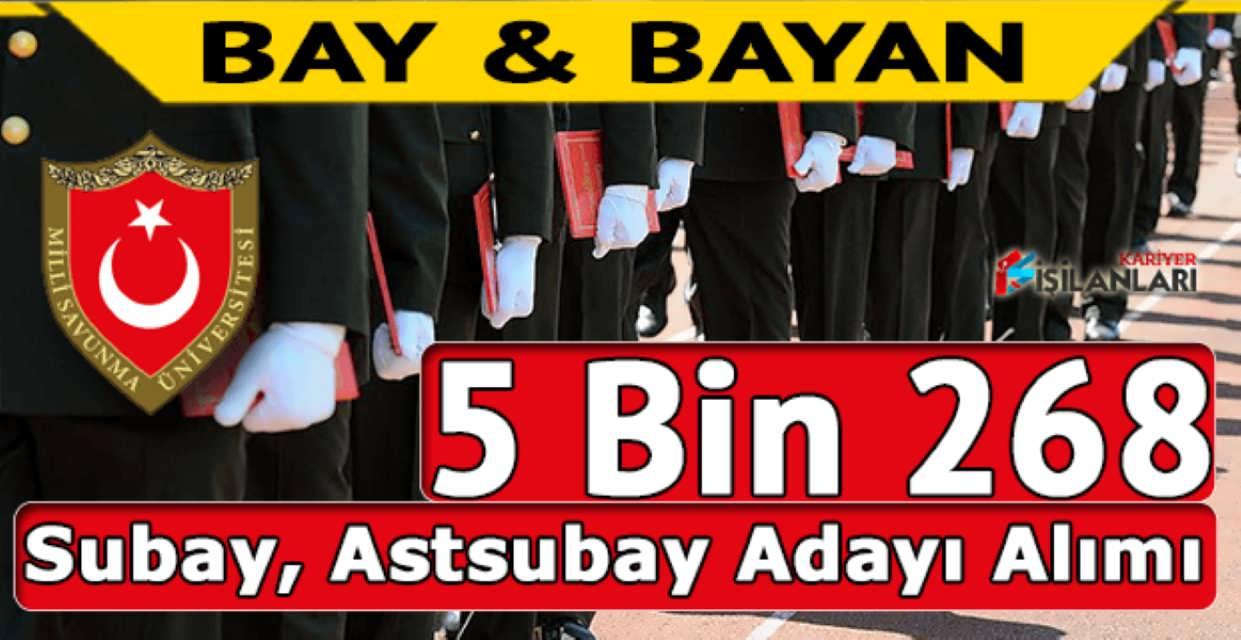 MSB 5 Bin 268 Lise Mezunu Subay Astsubay Adayı Alımı Başvurusu