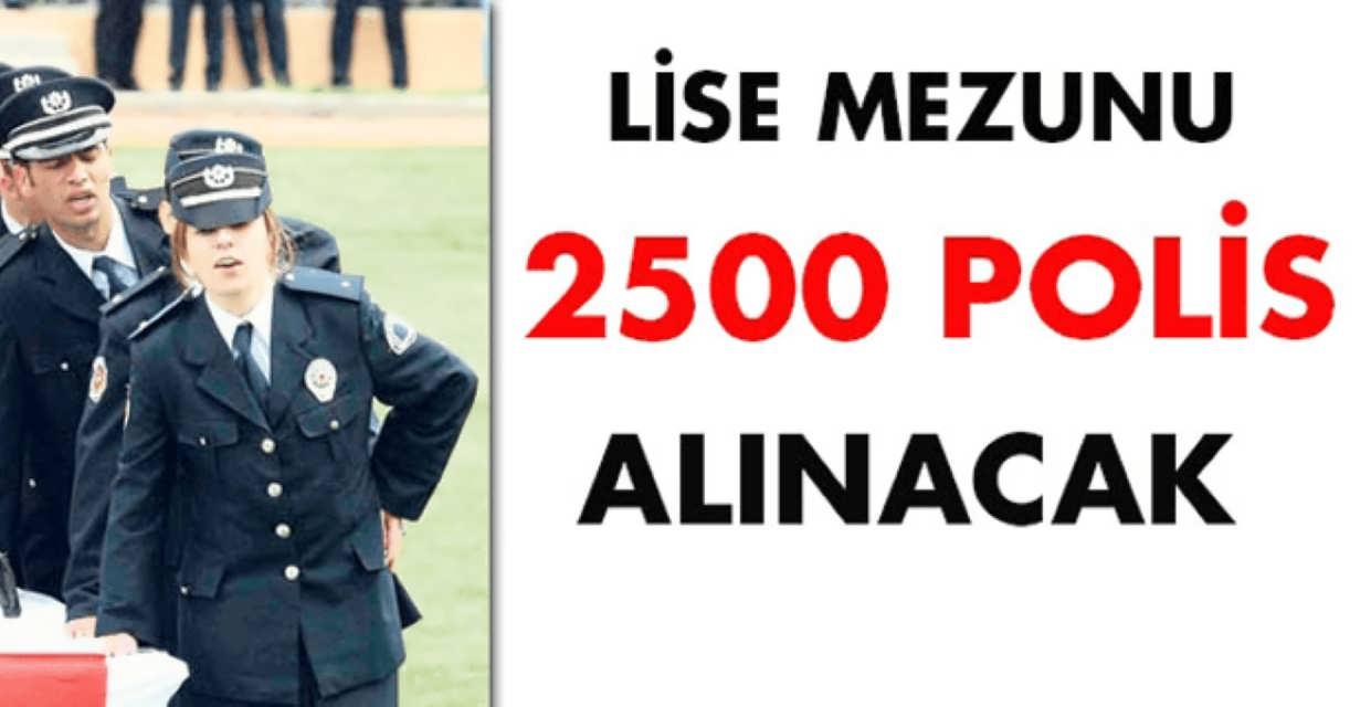 Lise Mezunu 2 Bin 500 Polis Alımı