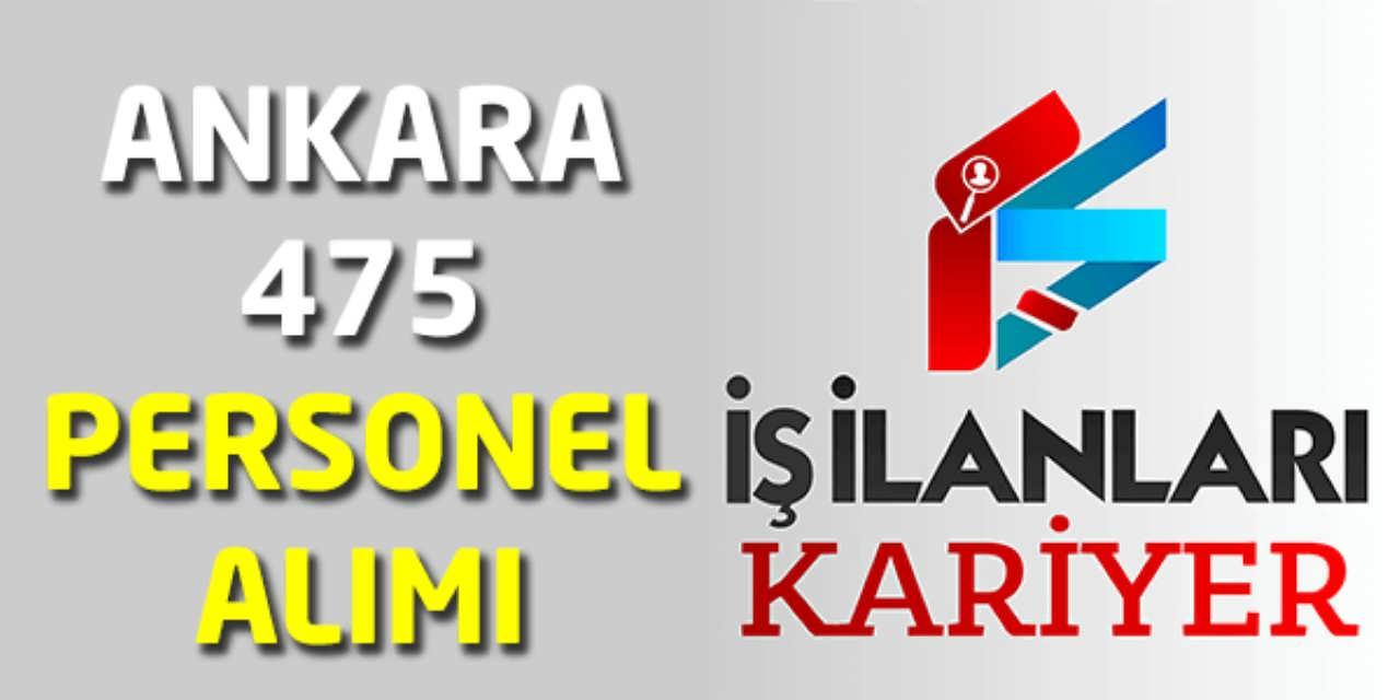 Ankara 475 Personel Alımı iş İlanları