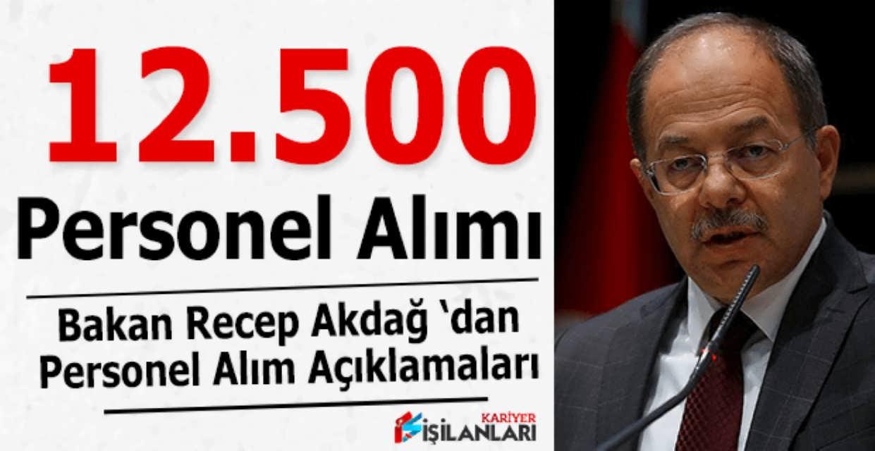 Bakan Akdağ 12 Bin 500 Kamu Personel Alımı Açıklaması