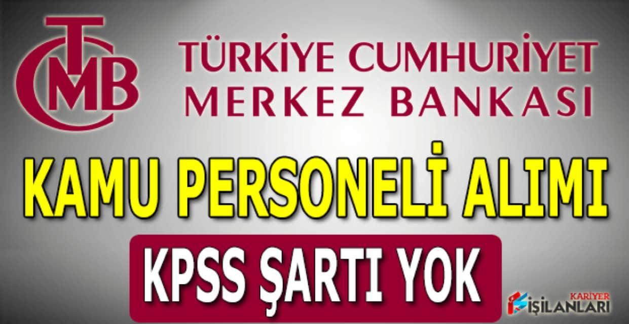 Merkez Bankası 18 Kamu Personeli Alımı