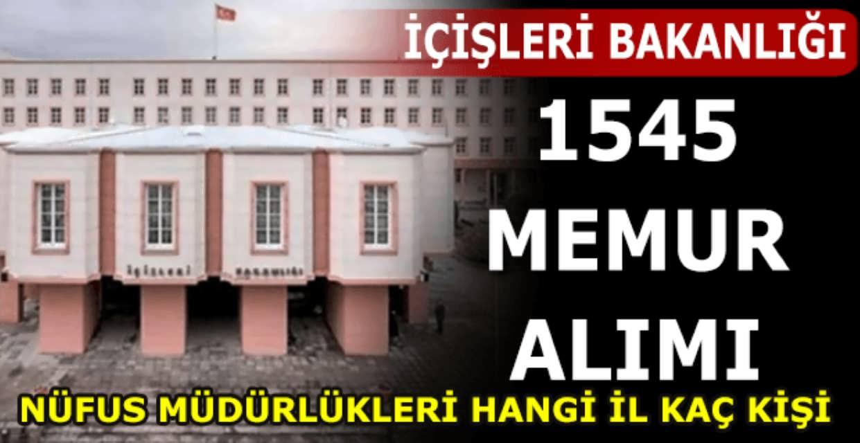 İçişleri Bakanlığı Nüfus Müdürlükleri 1545 Memur Alımı Başladı
