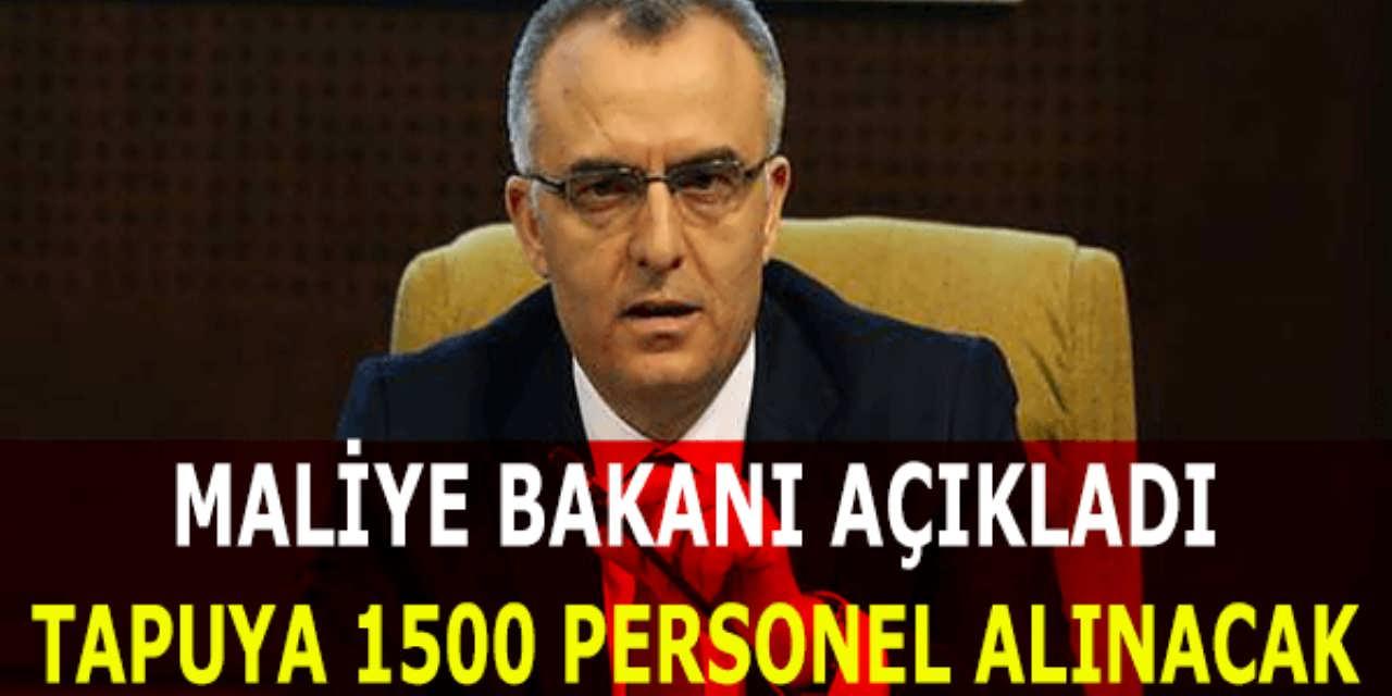 Bakan Açıkladı 1500 Personel Alınacak