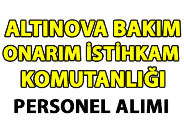 Altınova Bakım Onarım ve İstihkam Komutanlığı Personel Alımı