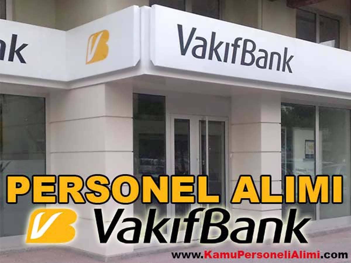 Vakıfbank Personel Alımı 2016