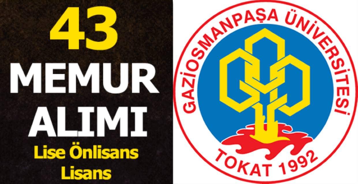 Gaziosmanpaşa Üniversitesi 43 Personel Alımı