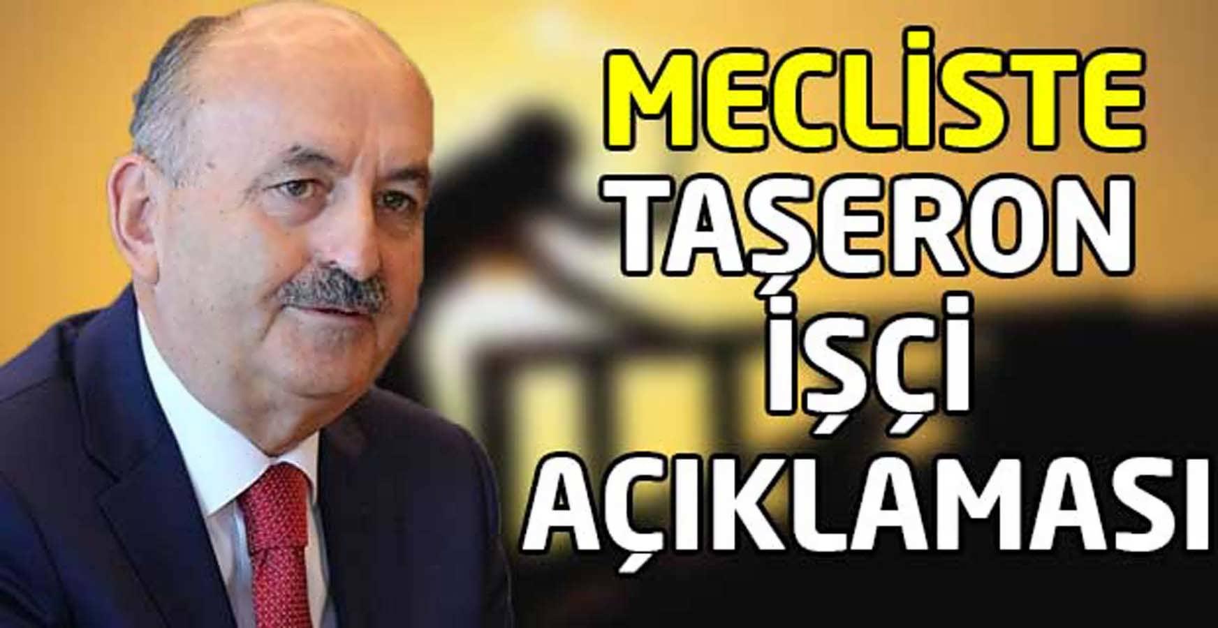 Bakan Taşeron Konusunda Mecliste Açıklama Yaptı