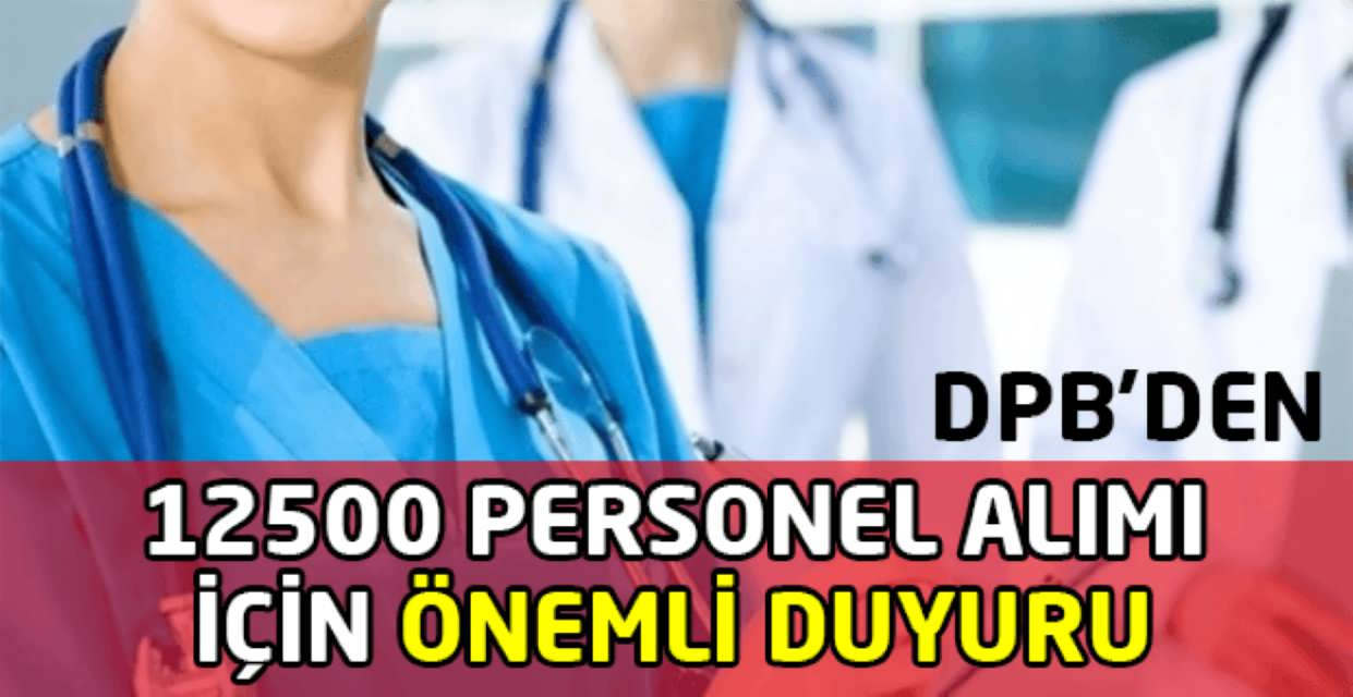 12500 Sağlık Personeli Alımı İçin Duyuru