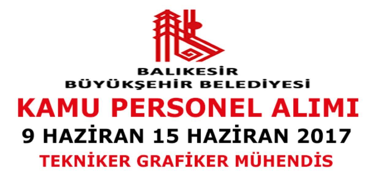 Balıkesir Büyükşehir Belediye Başkanlığı Kamu Memur Alımı