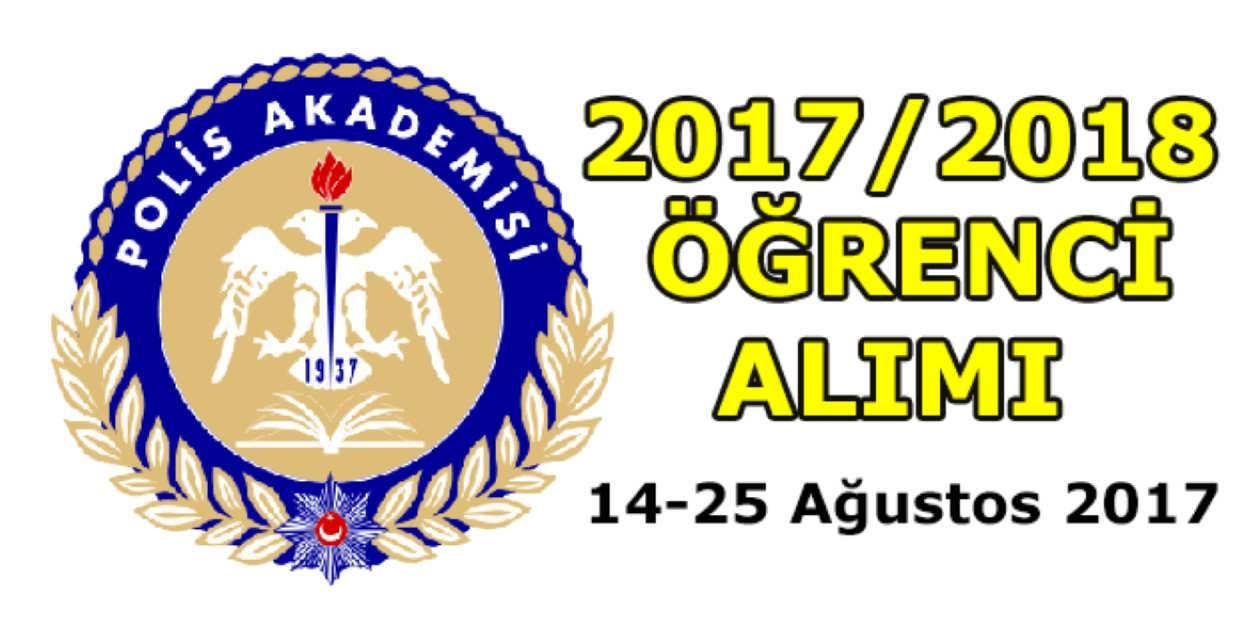 Polis Akademisi Öğrenci Alımı 2017/2018