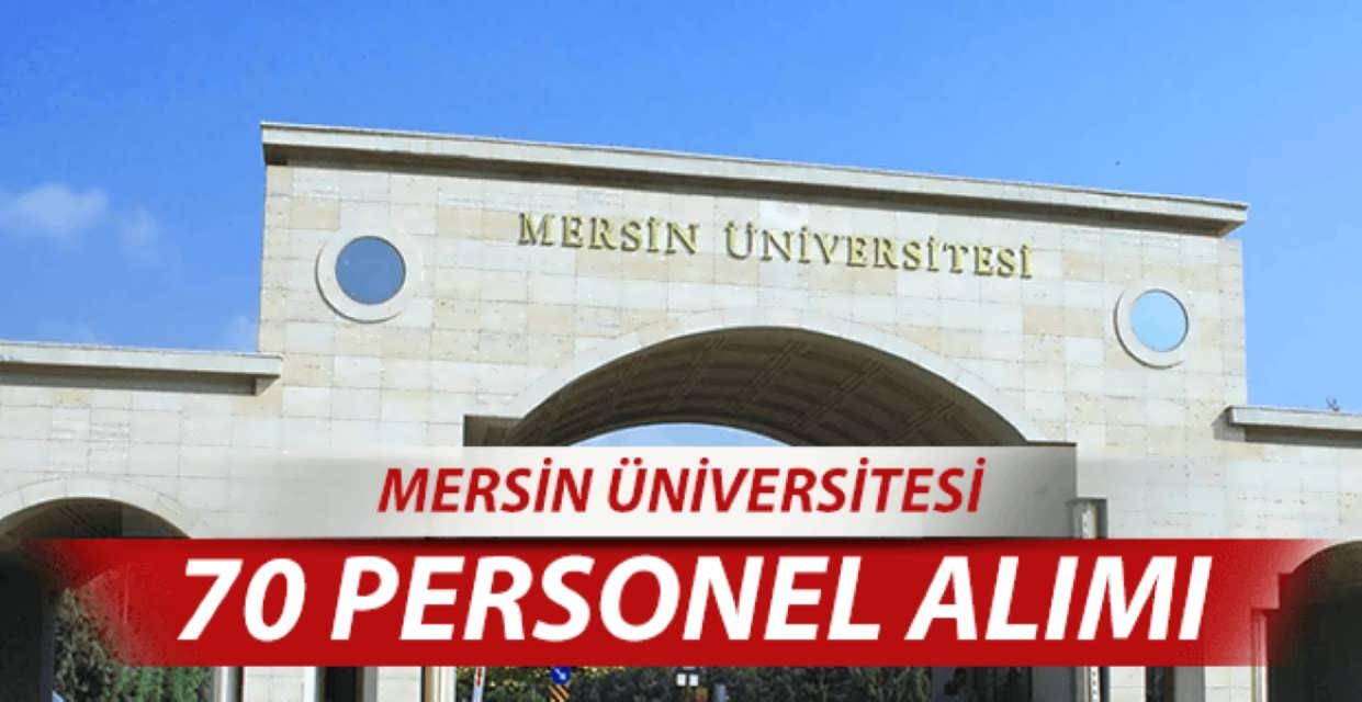Mersin Üniversitesi 70 Personel Alımı