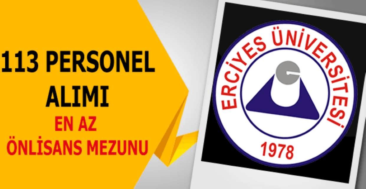 Erciyes Üniversitesi 113 Personel Alımı