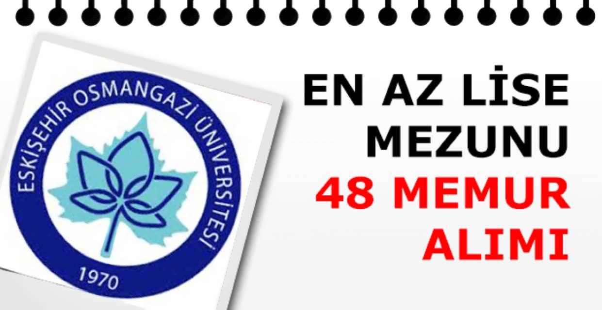 Osmangazi Üniversitesi 48 Memur Alımı