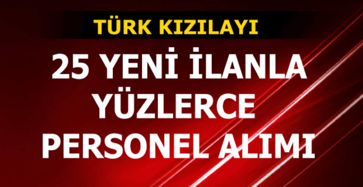 Türk Kızılayı Yüzlerce Personel Alımı Yapacak