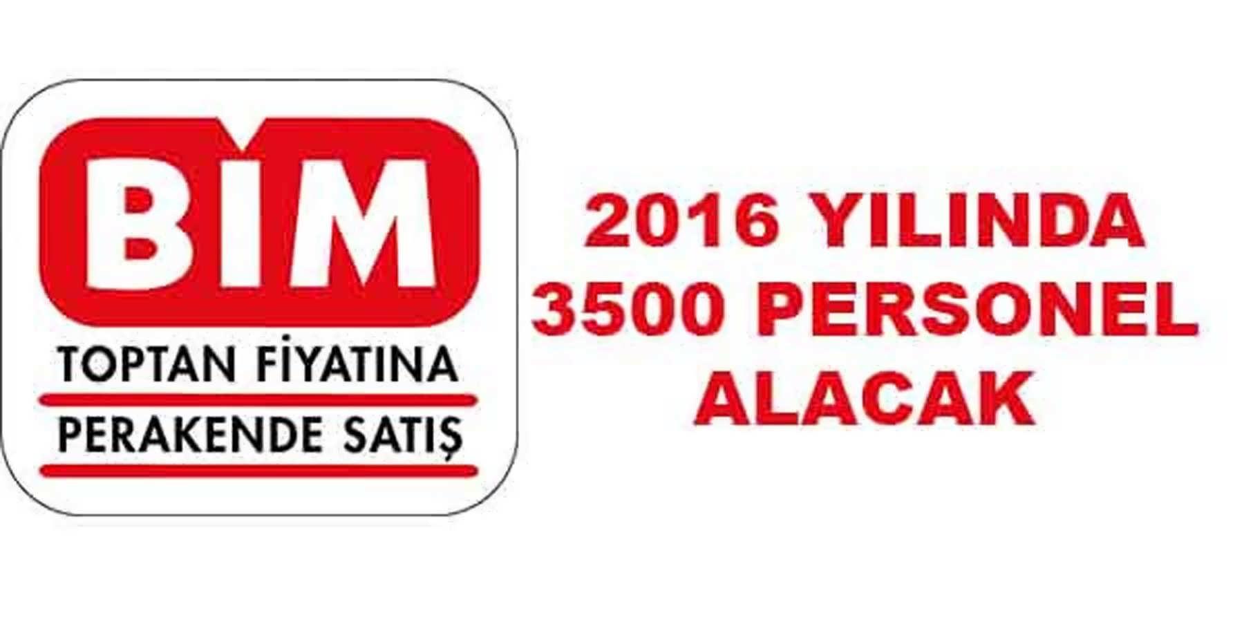 BİM 2016 Yılında 3 Bin 500 Eleman Alacak